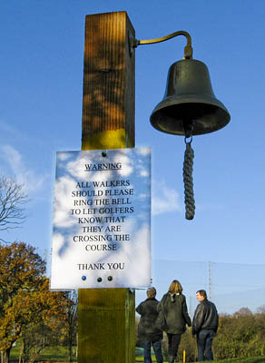 For whom the bell tolls: walkers are advised to ring the bell before crossing the course